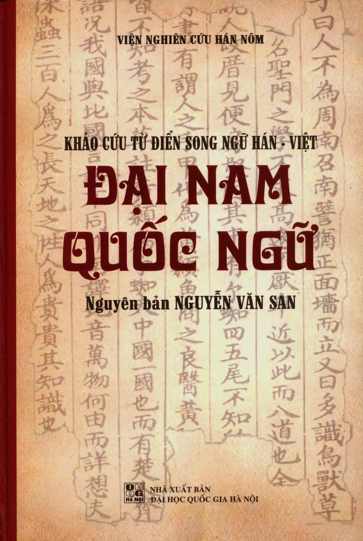 Khảo cứu từ điển Song ngữ Hán - Việt (Đại Nam Quốc ngữ)