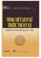 Tiếng Việt Lịch Sử Trước Thế Kỷ XX Những Vấn Đề Quan Yếu