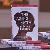 Sách The Aging Myth - Bí Ân Của Lão Hóa   Cuốn Sách Best Seller Đã Đến Việt Nam