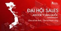Đại hội sales Adoor toàn quốc - chia sẻ kiến thức gặt hái thành công