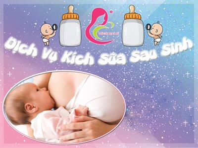 Dịch vụ Kích sữa sau khi sinh tại Cà Mau