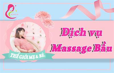 Dịch vụ Massage bầu cho mẹ