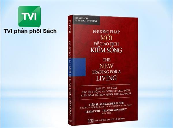 Phương pháp mới giao dịch để kiếm sống (The NEW trading for a living)